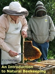An Introduction to Natural Beekeeping ebook by Phil Chandler