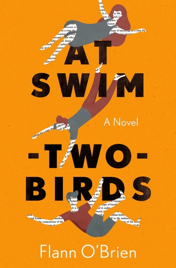 At Swim-Two-Birds - A Novel ebook by Flann O'Brien