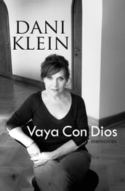 Dani Klein - vaya con Dios memoires ebook by Kobo.Web.Store.Products.Fields.ContributorFieldViewModel