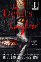 The Devil's Laughter ebook by William W. Johnstone