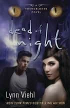 Dead of Night ebook by Lynn Viehl