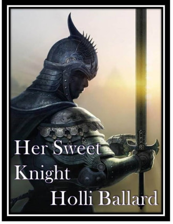 Her Sweet Knight eBook by Holli Ballard