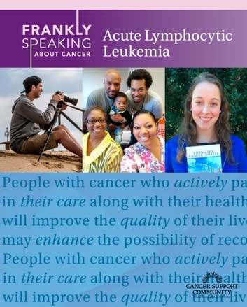 Frankly Speaking About Cancer: Acute Lymphocytic Leukemia ebook by Cancer Support Community