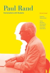 Paul Rand - Conversations with Students ebook by Michael Kroeger