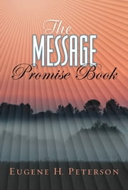 The Message Promise Book ebook by Eugene H. Peterson