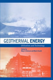 Geothermal Energy - Utilization and Technology ebook by Mary H. Dickson,Mario Fanelli