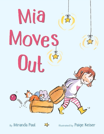 Mia Moves Out ebook by Miranda Paul