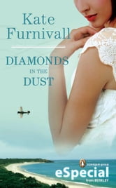 Diamonds in the Dust ebook by Kate Furnivall