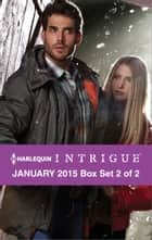 Harlequin Intrigue January 2015 - Box Set 2 of 2 - Mountain Retreat\Gut Instinct\Infiltration ebook by Cassie Miles, Barb Han, Janie Crouch