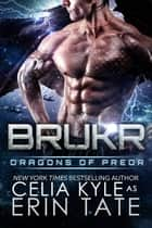Brukr ebook by Celia Kyle, Erin Tate