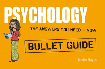 Psychology: Bullet Guides ebook by Nicky Hayes