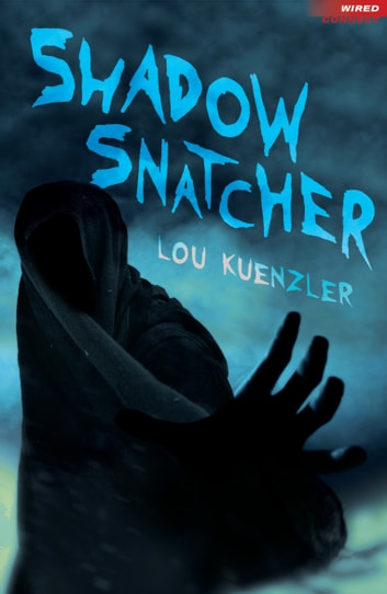 Shadow Snatcher ebook by Lou Kuenzler