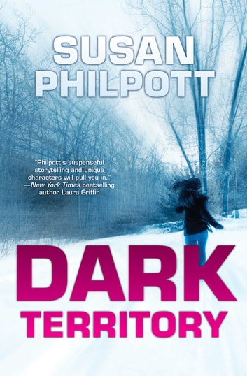 Dark Territory ebook by Susan Philpott