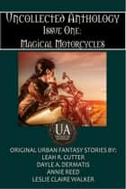 Magical Motorcycles ebook by Leah Cutter, Annie Reed, Leslie Claire Walker,...
