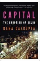 Capital ebook by Rana Dasgupta