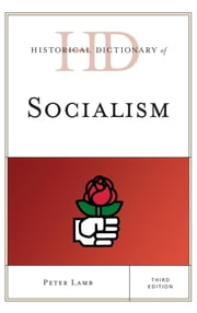Historical Dictionary of Socialism ebook by Peter Lamb