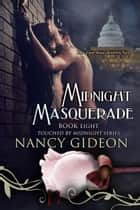 Midnight Masquerade ebook by Nancy Gideon