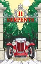 11 serpents ebook by Philippe Saimbert