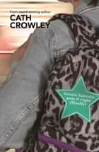 Gracie Faltrain Gets it Right (Finally) ebook by Cath Crowley