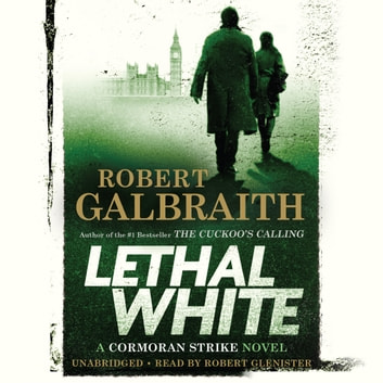 Lethal White audiobook by Robert Galbraith