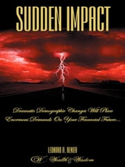 Sudden Impact ebook by Leonard A. Renier