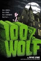 100% Wolf ebook by Jayne Lyons, Victor Rivas