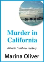Murder in California ebook by Marina Oliver