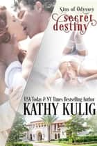 Secret Destiny ebook by Kathy Kulig
