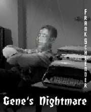 Gene's Nightmare ebook by Frank Schlender