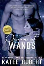Queen of Wands ebook by Katee Robert