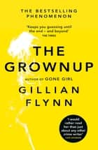 The Grownup ebook by