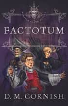 Factotum eBook by David Cornish