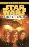The Truce at Bakura: Star Wars