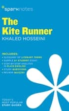 The Kite Runner (SparkNotes Literature Guide) ebook by SparkNotes