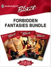 Forbidden Fantasies Bundle - Don't Tempt Me...\Two Hot!\Closer... ebook by Dawn Atkins,Cara Summers,Jo Leigh