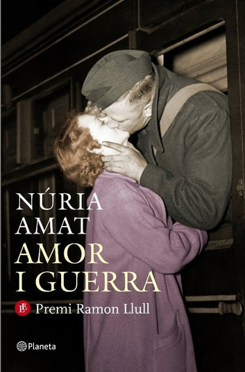 Amor i guerra eBook by Nuria Amat