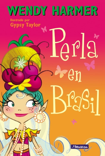Perla en Brasil ebook by Wendy Harmer,Gypsy Taylor