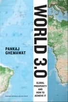 World 3.0 ebook by Pankaj Ghemawat