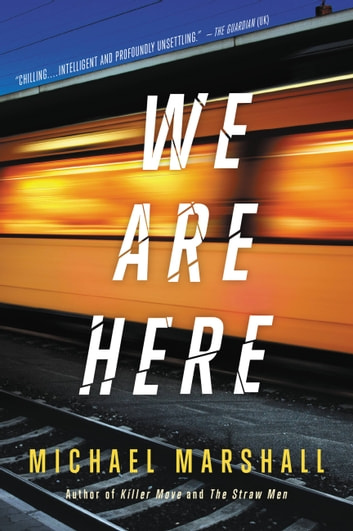 We Are Here ebook by Michael Marshall