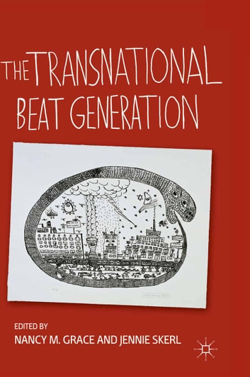 The Transnational Beat Generation ebook by N. Grace