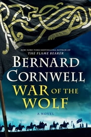 War of the Wolf - A Novel ebook by Bernard Cornwell