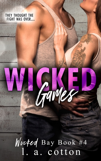 Wicked Games ebook by L A Cotton
