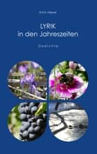 Lyrik in den Jahreszeiten ebook by Erich Meyer