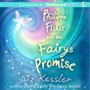 Philippa Fisher and the Fairy's Promise audiobook by Liz Kessler