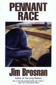 Pennant Race ebook by James P. Brosnan