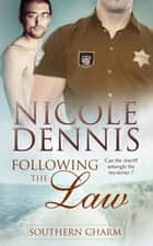 Following the Law ebook by Nicole Dennis