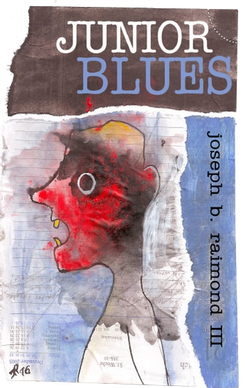 Junior Blues ebook by Joseph B. Raimond III