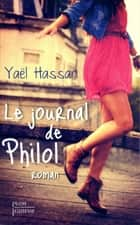 Le journal de Philol ebook by Yaël HASSAN