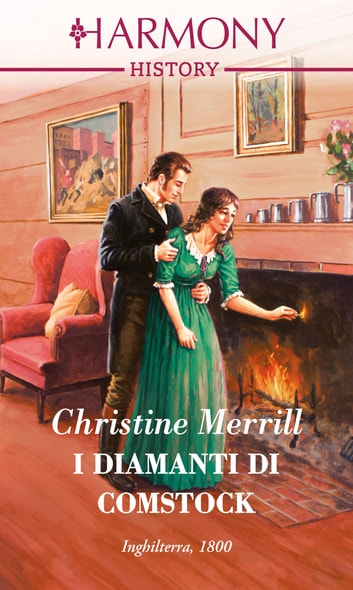 I diamanti di Comstock - Harmony History ebook by Christine Merrill