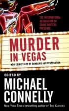 Murder in Vegas ebook by Michael Connelly